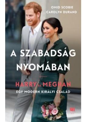 A szabadság nyomában - Harry és Meghan