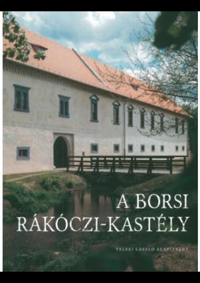 A borsi Rákóczi-kastély