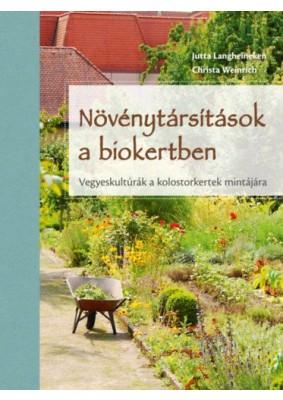 Növénytársítások a biokertben