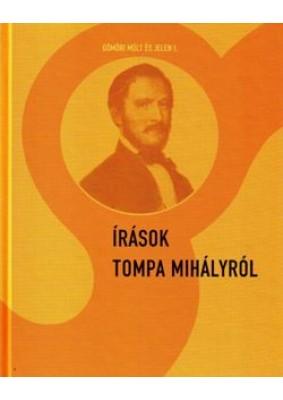 Írások Tompa Mihályról
