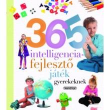 365 intelligenciafejlesztő játék gyerekeknek - Neveljünk ...