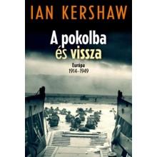 A pokolba és vissza - Európa 1914-1949