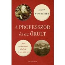 A professzor és az őrült - Mese gyilkosságról, tébolyról ...