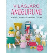 Világjáró Amigurumi - 8 ország, 9 tervező, 23 horgolt figura
