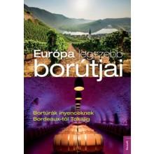 Európa legszebb borútjai - Bortúrák ínyenceknek Bordeaux-...