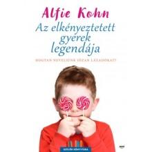 Az elkényeztetett gyerek legendája - Hogyan neveljünk józ...