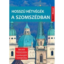 Hosszú hétvégék a szomszédban - Bécstől Kolozsvárig, Lemb...