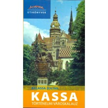 Kassa – történelmi városkalauz