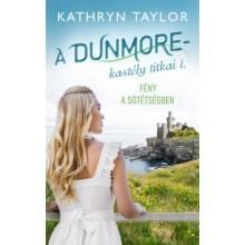 Fény a sötétségben - A Dunmore-kastély titkai I.