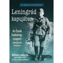 Leningrád kapujában - Az Észak hadseregcsoport katonájána...