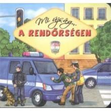Mi újság a rendőrségen