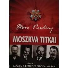 Moszkva titkai (Száz év a rettegés birodalmában)