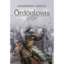 Ördöglovas - A magyarok nyilaitól... 3.
