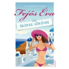 Örökre Görögbe - A te boldogságod hol kezdődik?