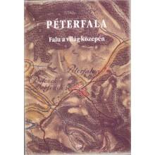 Péterfala - Falu a világ közepén