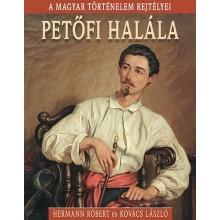 Petőfi halála - A magyar történelem rejtélyei
