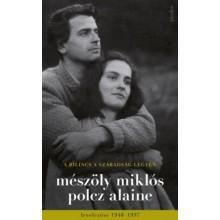 A bilincs a szabadság legyen - Mészöly Miklós és Polcz Al...