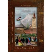 Rimaszombat - Várostörténeti barangolások II.