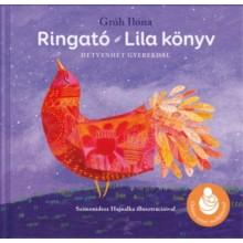Ringató - Lila könyv - Hetvenhét gyerekdal