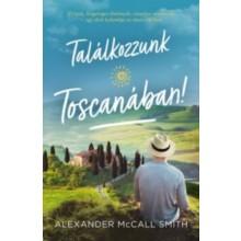 Találkozzunk Toscanában!