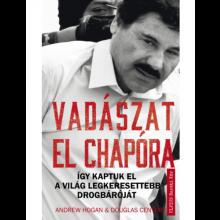 Vadászat El Chapóra