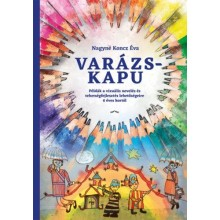 Varázskapu - Példák a vizuális nevelés és tehetségfejlesz...