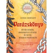 Varázskönyv - Bűvös csomók, boszorkánylétrák és egyéb mág...