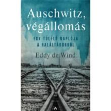 Auschwitz, végállomás - Egy túlélő naplója a haláltáborból