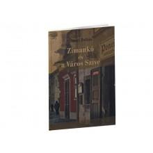 Zimankó és a Város Szíve