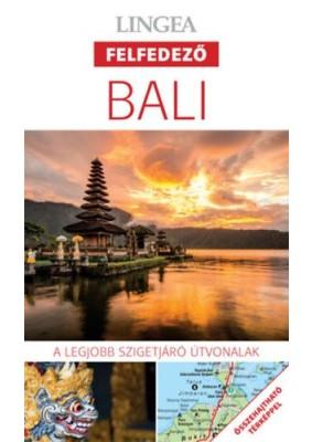 Bali - A legjobb szigetjáró útvonalak