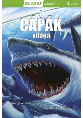 Olvass velünk! (2) - A cápák világa