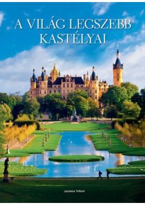 A világ legszebb kastélyai