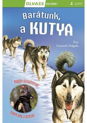 Olvass velünk! (2) - Barátunk, a kutya