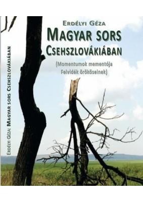 Magyar sors Csehszlovákiában - Momentumok memetója Felvidék örököseinek