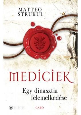 Mediciek - Egy dinasztia felemelkedése - Mediciek 1.