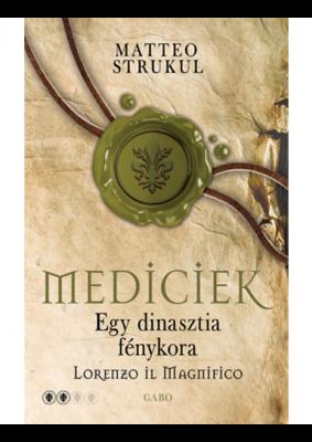 Mediciek - Egy dinasztia fénykora