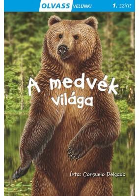 Olvass velünk! (1) - A medvék világa