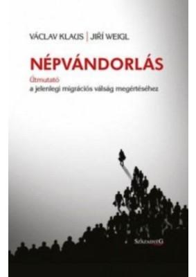 Népvándorlás - Útmutató a jelenlegi migrációs válság megértéséhez