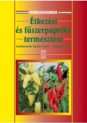 Étkezési- és fűszerpaprika termesztése